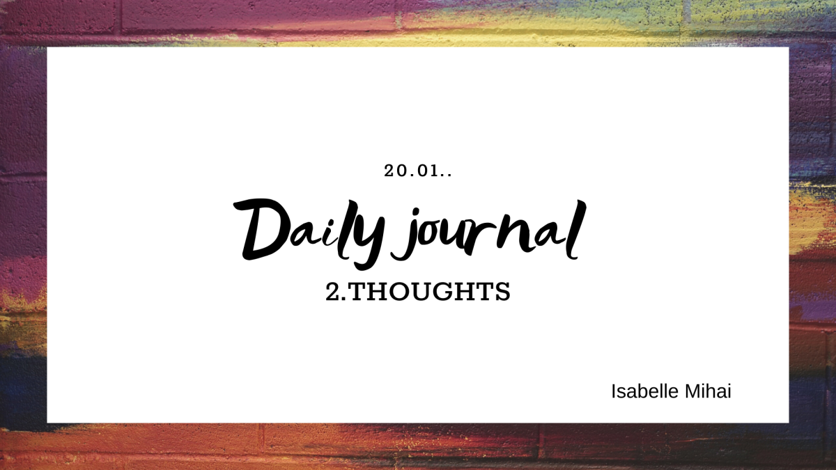 Daily journal: 2. THOUGHTS